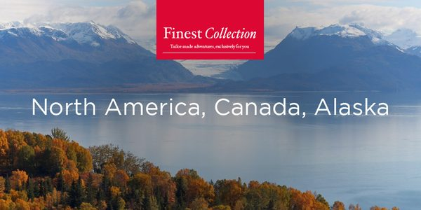 Book Finest Collection cruise packages in North America and Canada