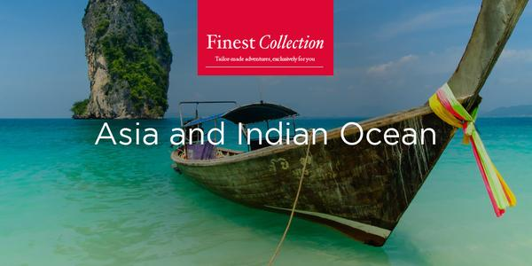 Book Finest Collection packages in Asia and the Indian Ocean