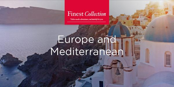 Book Finest Collection cruise packages in Europe and the Mediterranean